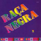 Raça Negra Vol. 08
