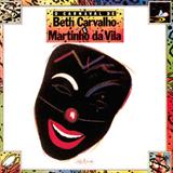 O Carnaval De Beth Carvalho & Martinho Da Vila