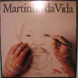 Martinho da Vida