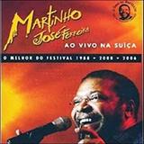 Martinho José Ferreira Ao Vivo na Suiça