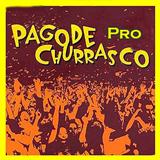 Pagode Pro Churrasco